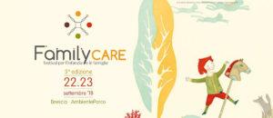 Family Care [sabato] @ Ambiente Parco | Brescia | Lombardia | Italia
