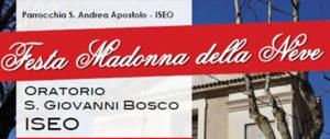 Festa della Madonna della Neve @ Oratorio S. G. Bosco Iseo | Iseo | Lombardia | Italia