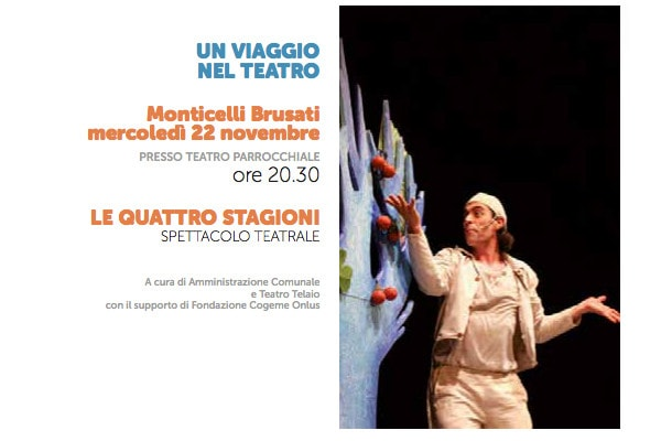 [Festival Carta della Terra] Quattro stagioni @ Teatro Monticelli Brusati | Monticelli Brusati | Lombardia | Italia