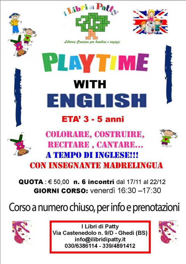 Playtime with English 3-5 anni @ I libri di Patty | Ghedi | Lombardia | Italia