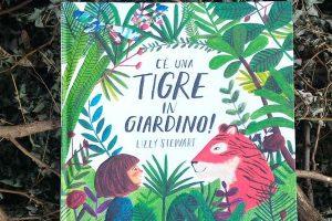C'è una tigre in giardino @ La Libreria dei Ragazzi | Brescia | Lombardia | Italia