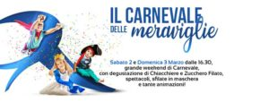 Il Carnevale delle meraviglie @ centro commerciale Rondinelle | Roncadelle | Lombardia | Italia