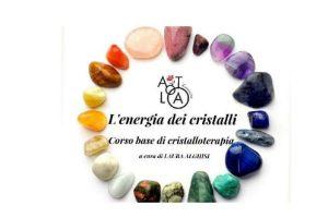 L'energia dei cristalli @ ATLA FORMAZIONE COLOGNE  | Cologne | Lombardia | Italia