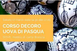 Corso decoro uova di Pasqua @ Hobby di Carta | Brescia | Lombardia | Italia