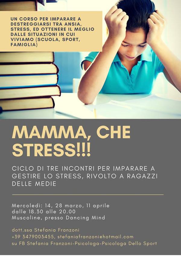 Mamma che stress
