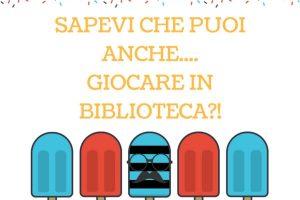 Andiamo a giocare in biblioteca - Lograto @ Biblioteca di Lograto | Lograto | Lombardia | Italia