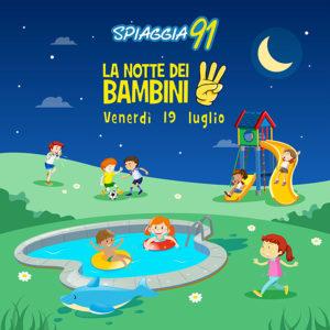 La Notte dei bambini @ Spiaggia 91 | Rezzato | Lombardia | Italia