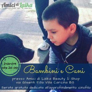 Bambini e cani @ Amici di Laika Beauty&Shop  | Villa Carcina | Lombardia | Italia