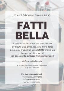 Fatti bella! @ sede associazione Eventiamo | Brescia | Lombardia | Italia