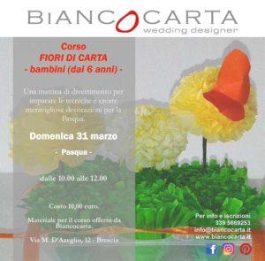 Corso fiori di carta - la Pasqua @ Biancocarta –  Brescia | Brescia | Lombardia | Italia