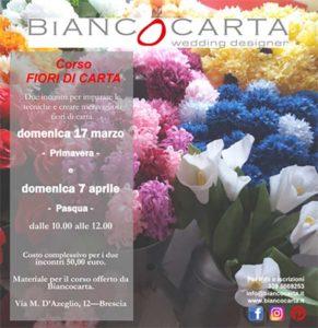 Fiori di carta @ Biancocarta –  Brescia | Brescia | Lombardia | Italia