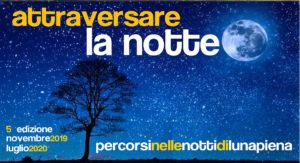 Attraversare la notte @ ritrovo diverso per ogni data | Bedizzole | Lombardia | Italia