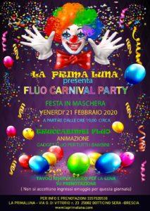 Fluo Carnival Party alla Prima Luna @ La Prima Luna Botticino | Botticino | Lombardia | Italia