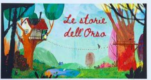 Le storie dell'Orso @ Orso Pilota | Sarezzo | Lombardia | Italia