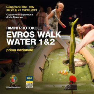 Evros Walk Water 1&2 @ Lumezzane