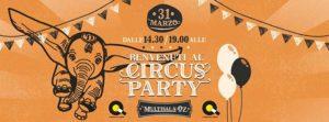 Circus Party @ Multisala Oz