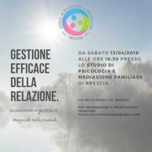 Gestione efficace della relazione @ Studio di Psicologia e Mediazione Familiare Brescia