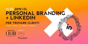 Freelance Lab - Personal Branding e LinkedIn @ Talent Garden Brescia