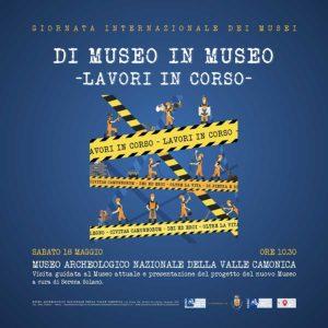 Di museo in museo. Lavori in corso @ Museo Nazionale Archeologico della Valle Camonica