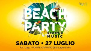 Beach Party Sport&Music @ località Lago