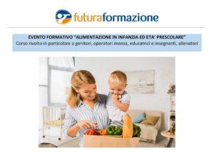 Alimentazione in infanzia ed età prescolare @ Futura Formazione